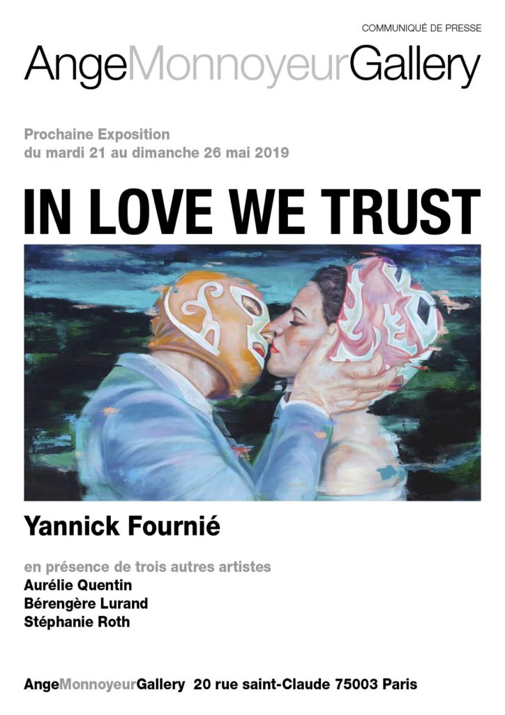 In Love We Trust -du 20 mai au 2 juin